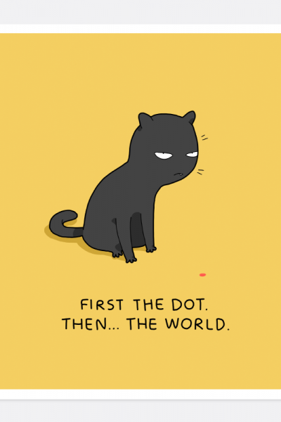 First the dot, then the world !