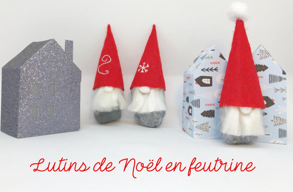 Lutins De Noel à Fabriquer DIY : Lutins Noël en feutrine | Mon P'tit Trésor